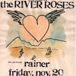 Flyer for the River Roses' last show/with Rainer
