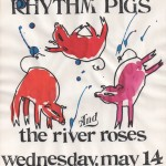 The Rivers Roses/Rhythm Pigs flyer