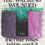 The River Roses/The Walking Wounded flyer